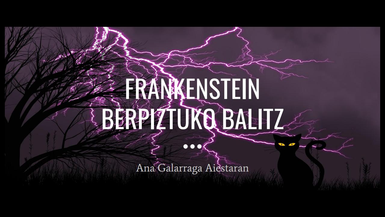 Frankestein berpiztuko balitz